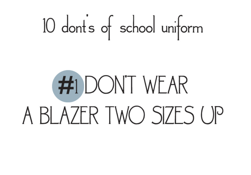 10 donts of school uniforms no1 blazer