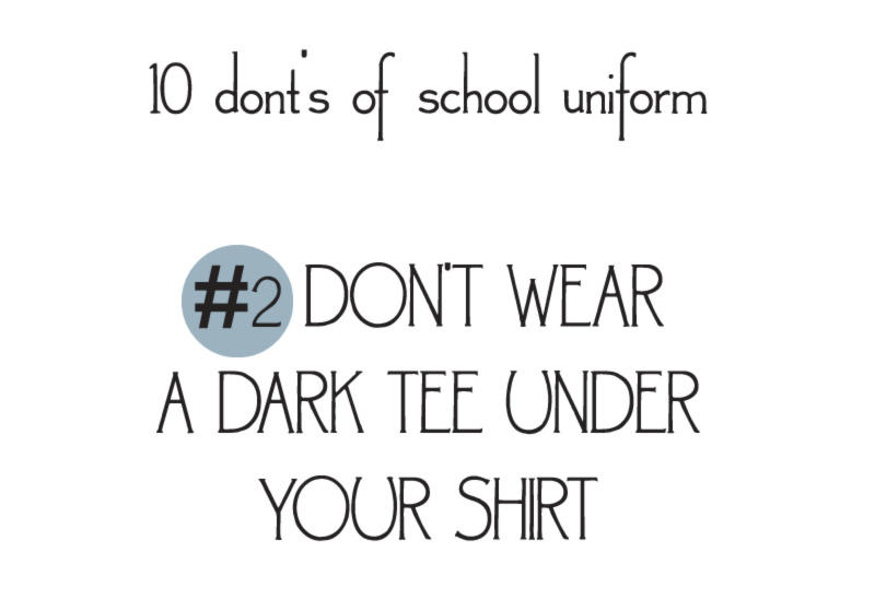 10 donts of school uniforms no2 tee