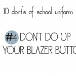 10 donts of school uniforms no4 buttons