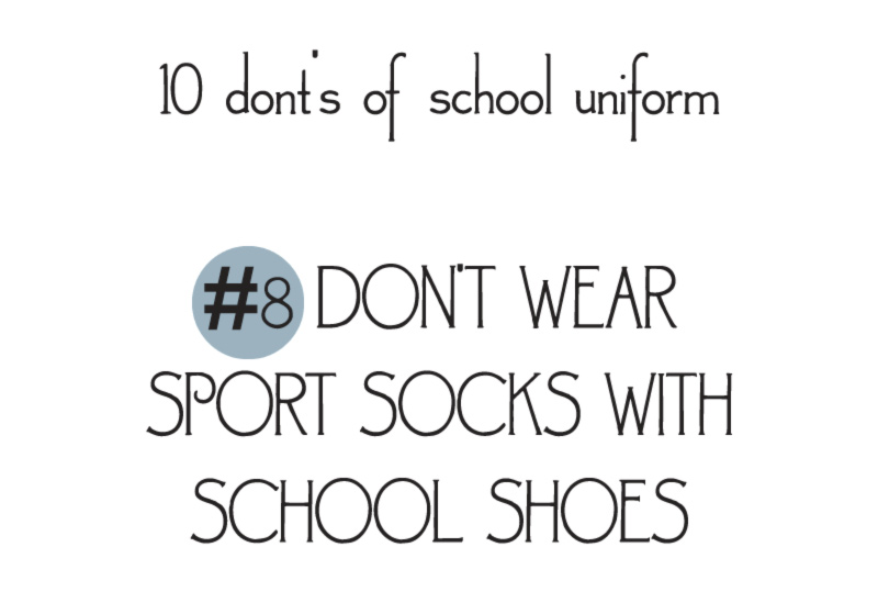 10 donts of school uniforms no8 socks