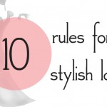 10 Simple Style Rules You Should Embrace Right Now!