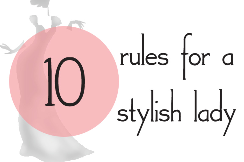 10 style rules for a stylish lady