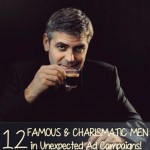 12 famous charismatic men unexpected ad campaigns