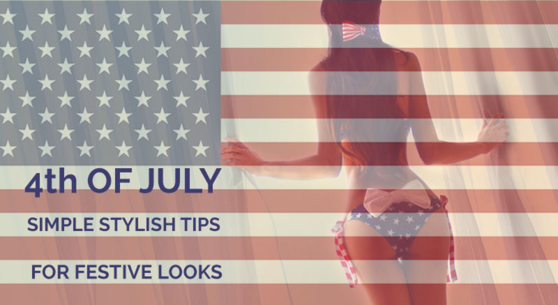 Simple, Stylish Tips On How To Effortlessly Dress For The 4th Of July!