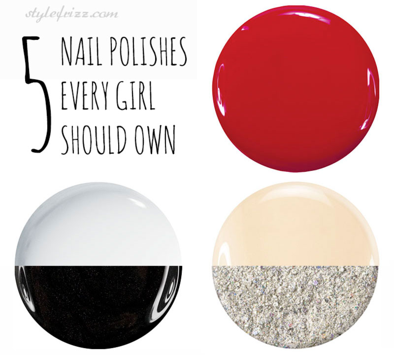 5 nail polishes every girl should own