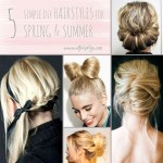 5 simple diy hairstyles for Spring Summer
