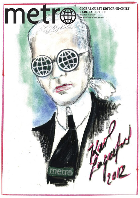 Karl Lagerfeld's Metro Is Out