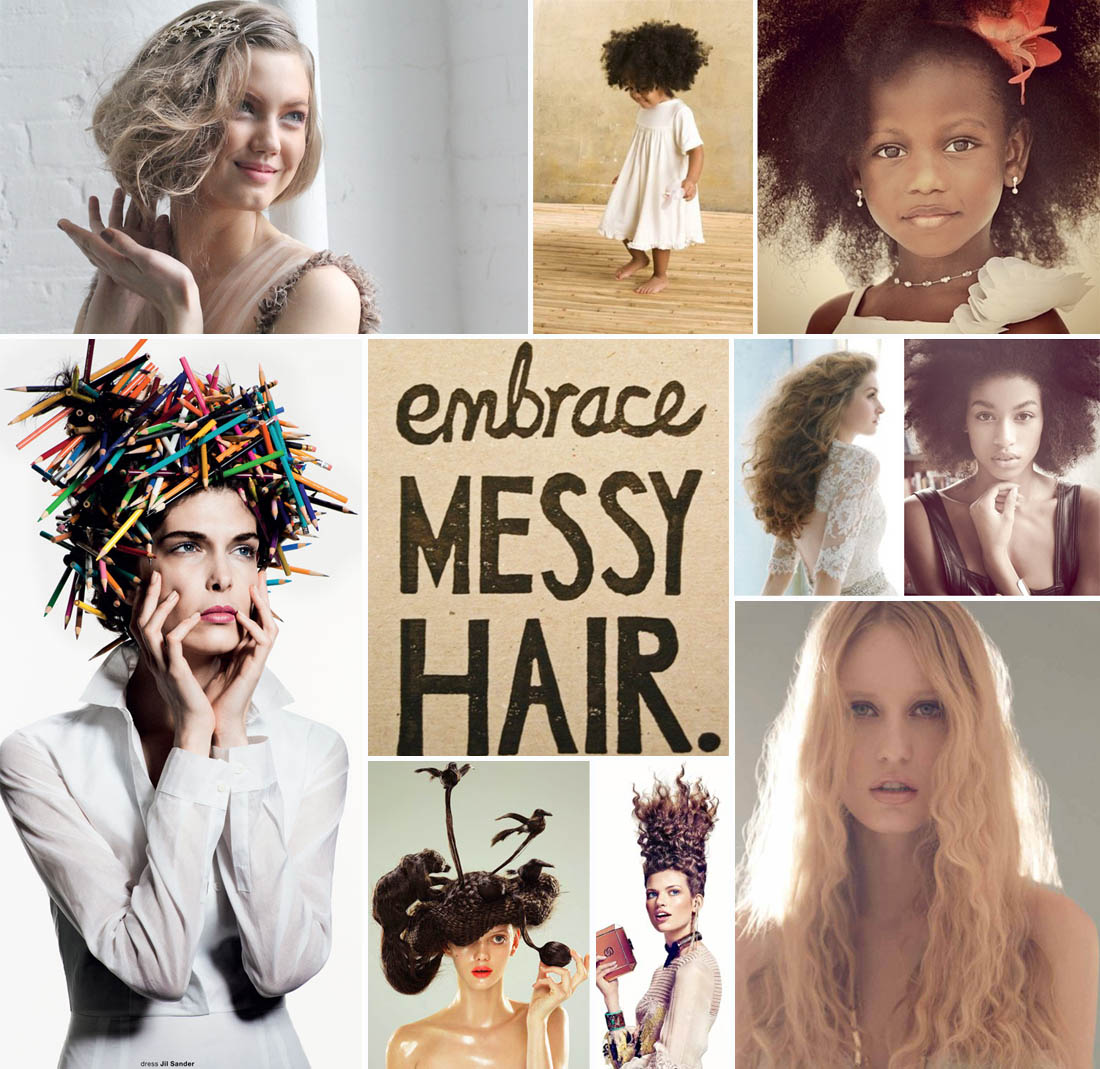 Learn To Embrace Messy Hair