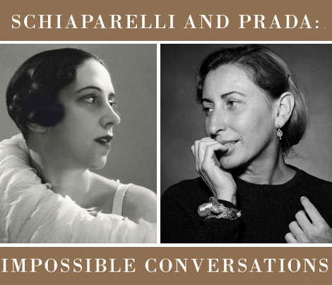 Met Museum 2012 Exhibition Impossible Conversations Schiaparelli Prada