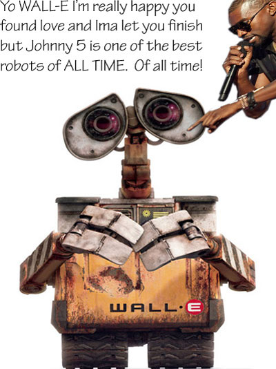Wall E Kanye Ima Let you finish