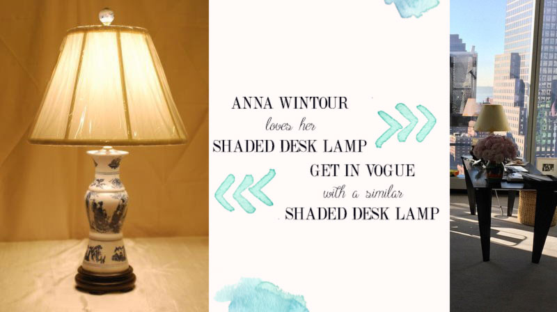 Anna Wintour office desk lamp inspiration