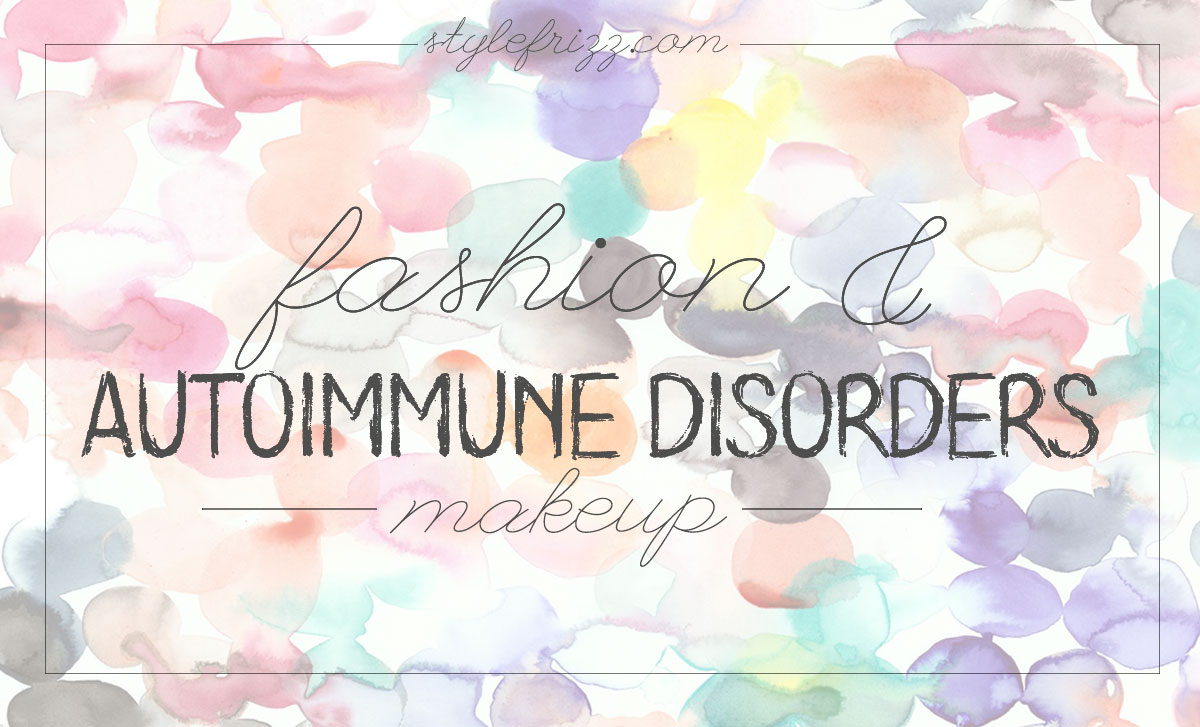 autoimmune disorders and makeup