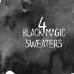 4 Black Magic Sweaters To Warm Up This Season!
