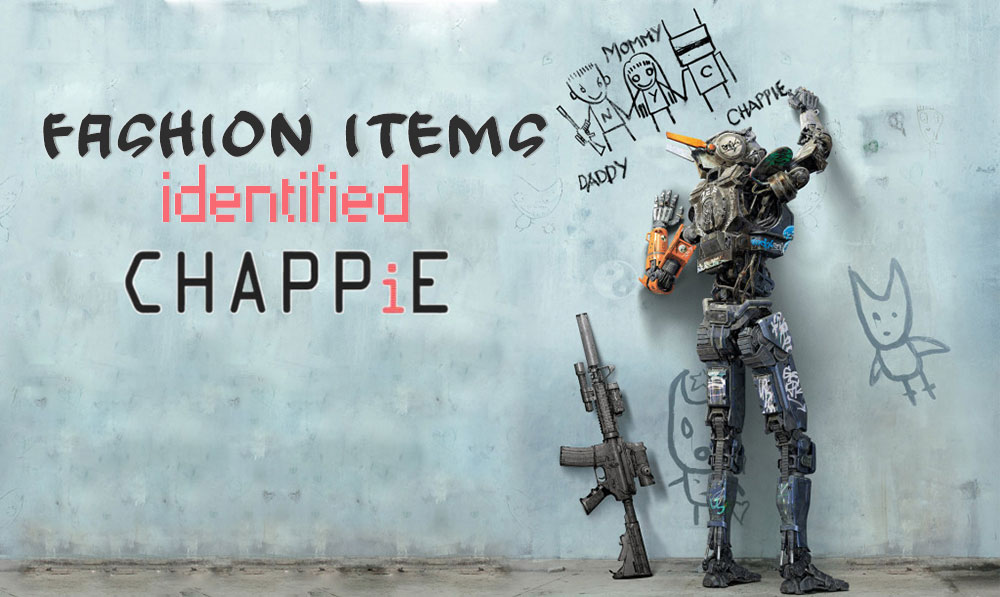 Chappie Fashion Items Identified