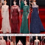 classic Couture dresses Elie Saab Fall 2013