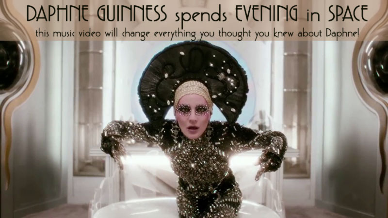 Daphne Guinness Evening In Space Video Will Blow Your Mind!