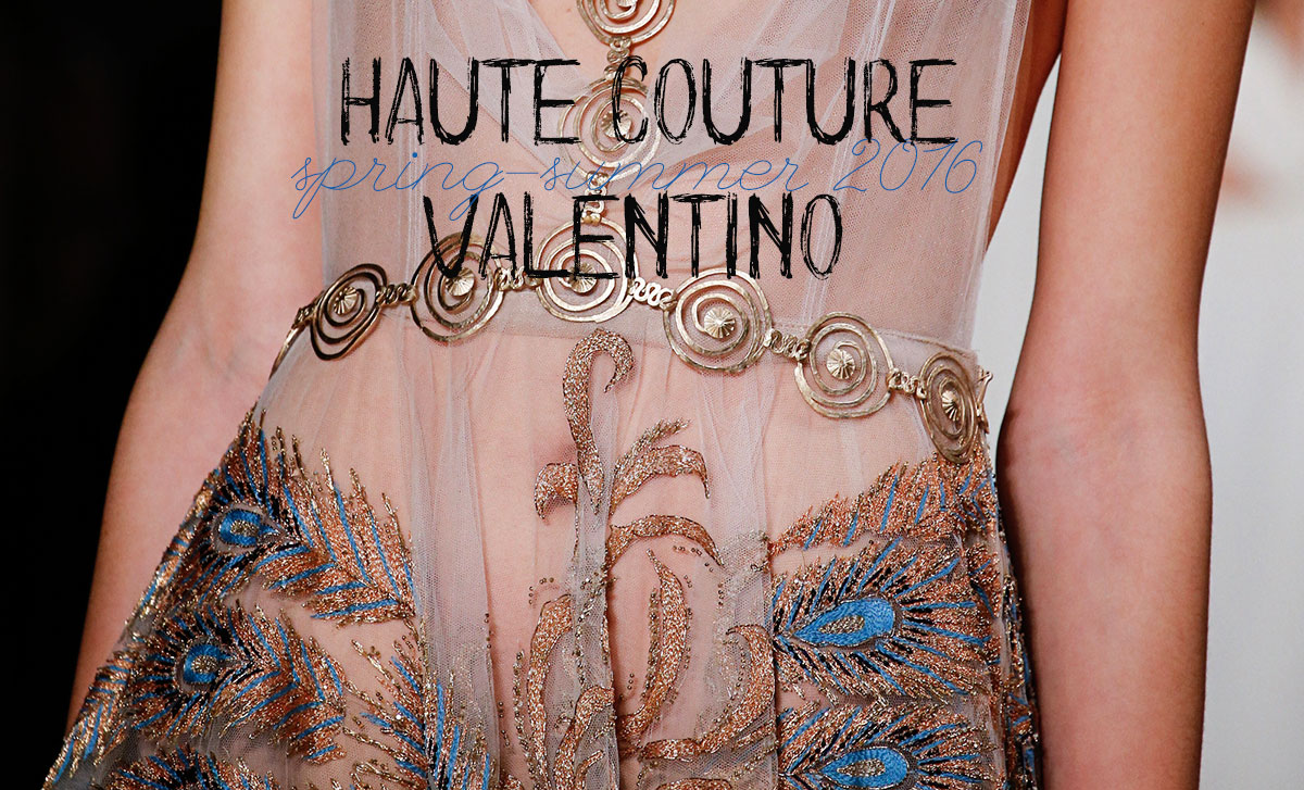 details Haute Couture Valentino Spring 2016