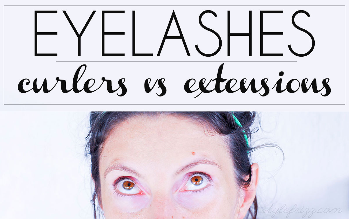 Eyelashes: Curlers Vs Extensions What To Choose?