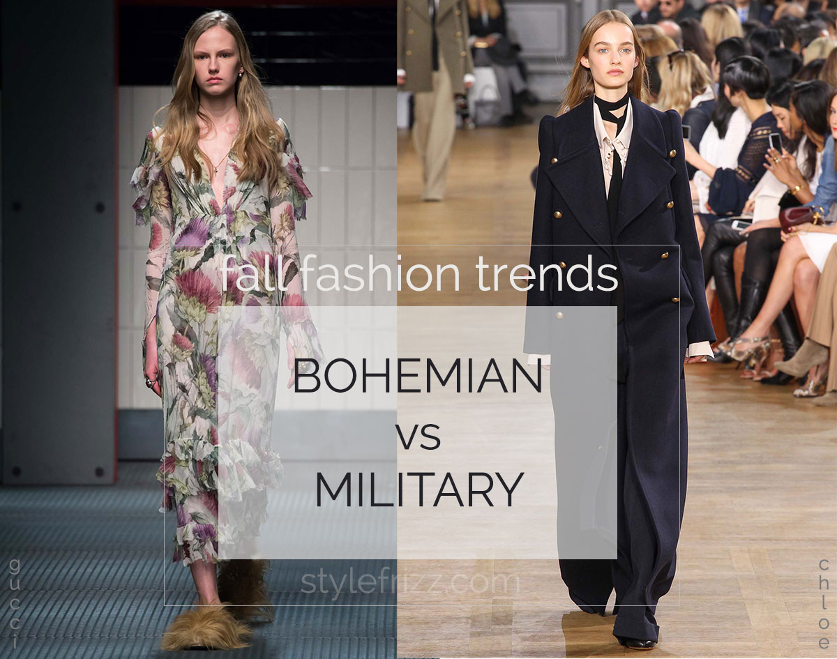 What Style This Fall: Bohemian Or Military?