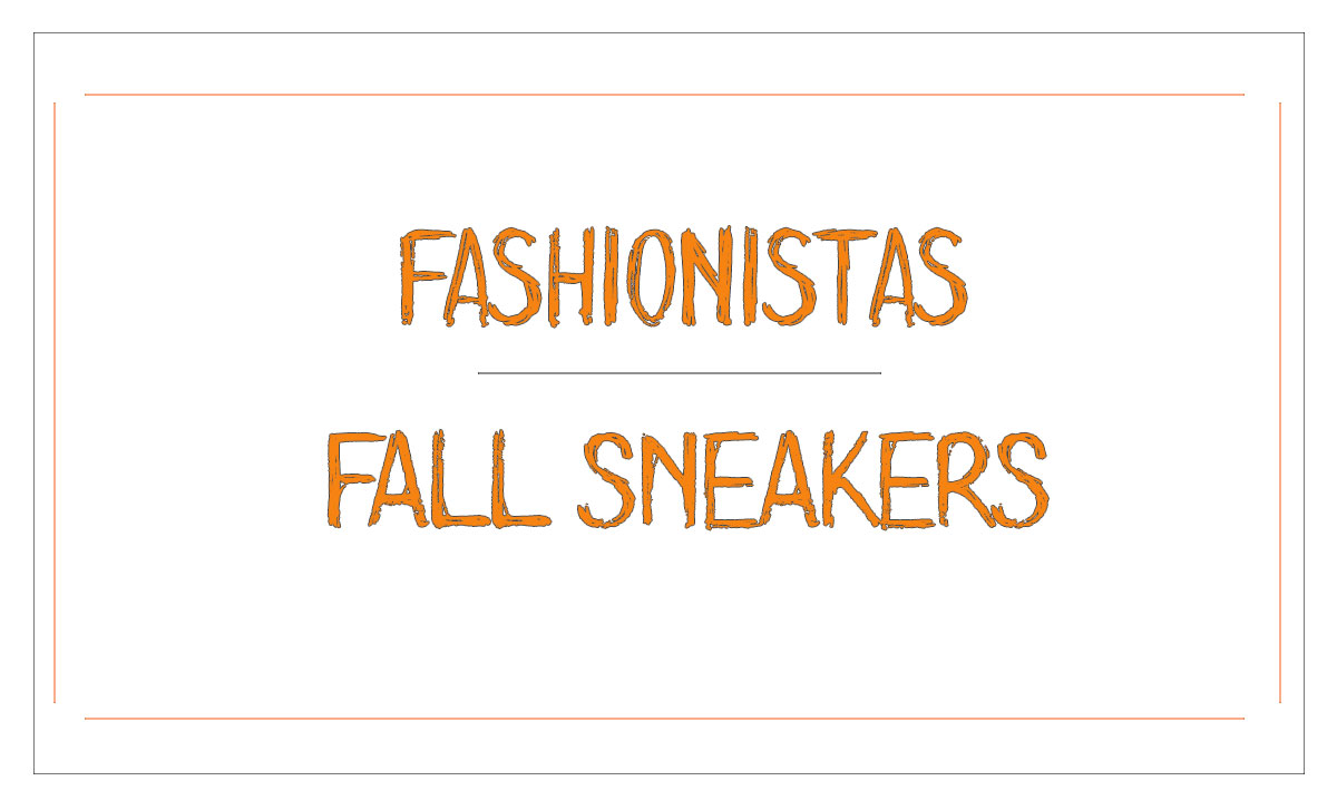 fall sneakers for fashionistas