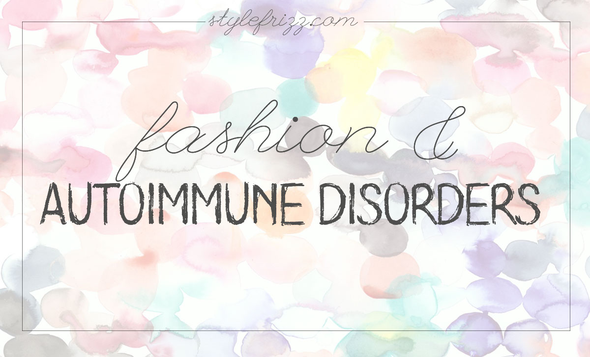 fashion autoimmune disorders