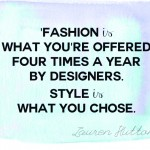 fashion quotes designers collections style