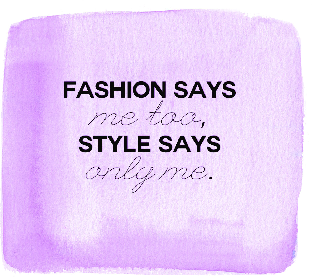 fashion style quote to remember