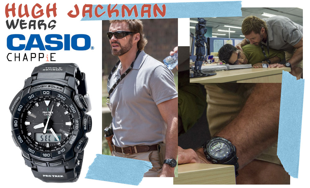 Hugh Jackman Chappie watch Casio Vincent Moore