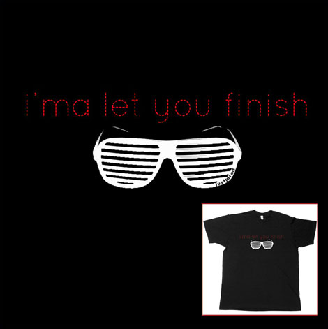 Kanye Ima Let you finish tshirt