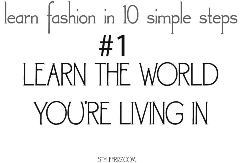 learn fashion in 10 simple steps 1 world