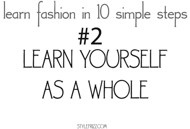 learn fashion in 10 simple steps 2 yourself
