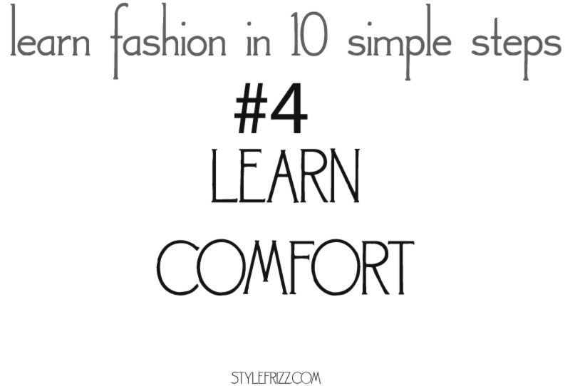learn fashion in 10 simple steps 4 comfort