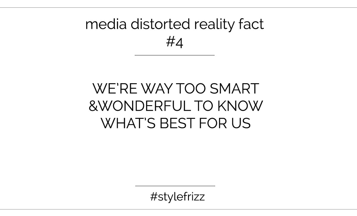Media Uses Our Personal Insecurities To Keep Us From Finding And Expressing Our Style