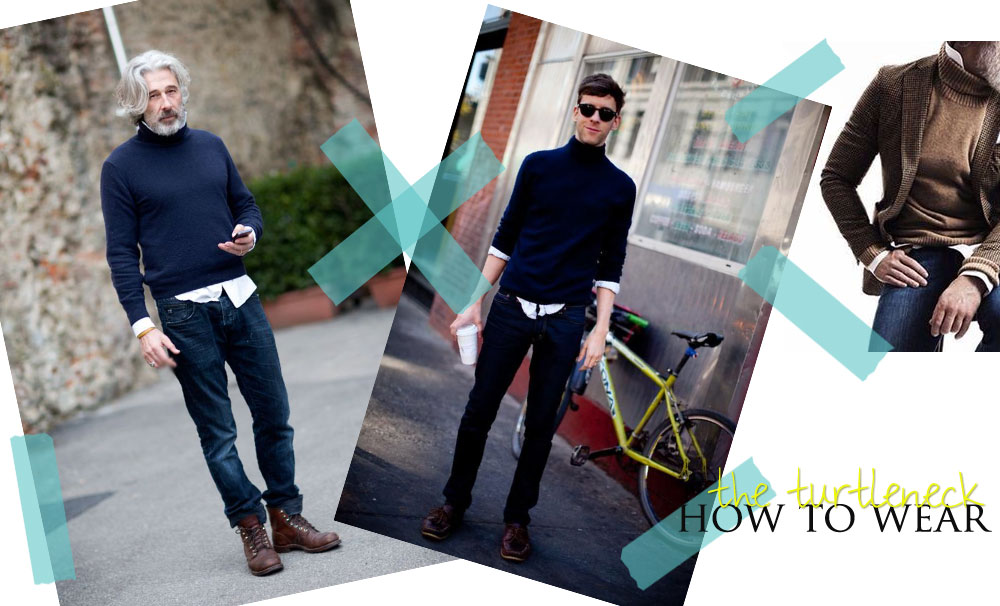 men style how to wear the turtleneck over shirt
