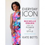 Michelle Obama The Power of Style