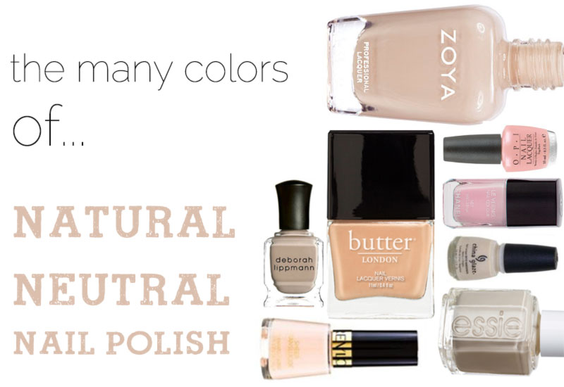 natural neutral nail polish must have