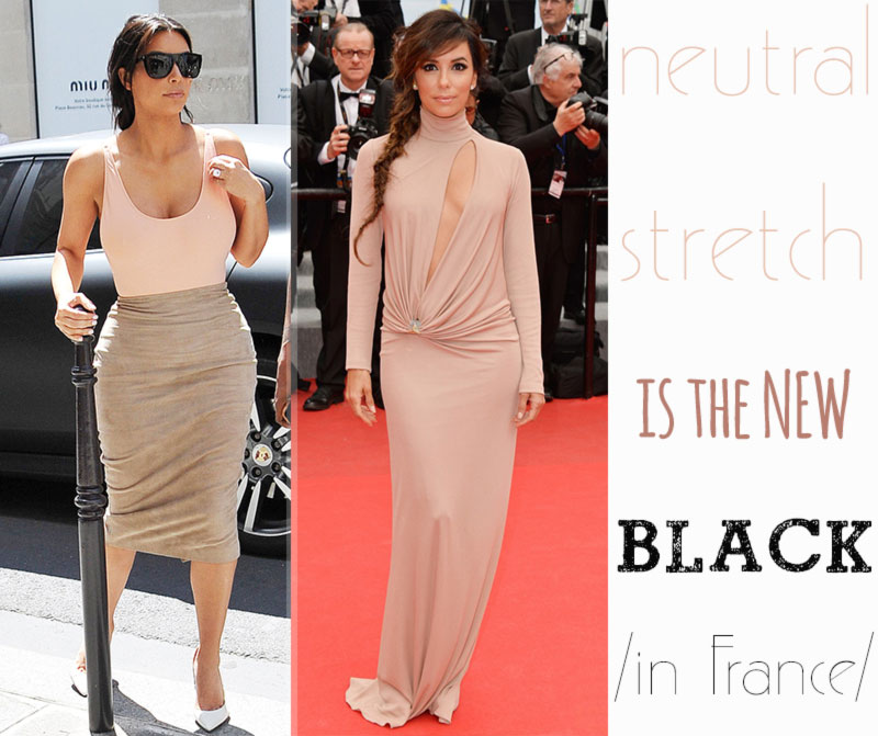 neutral stretch is the new black Kim Kardashian Eva Longoria