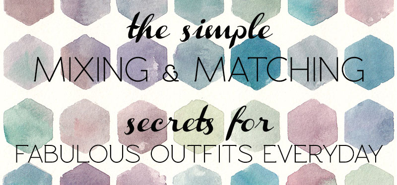 personal style tips tricks mixing matching