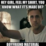 Ryan Gosling Hey Girl material