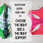 sportswear style rules the right size right support