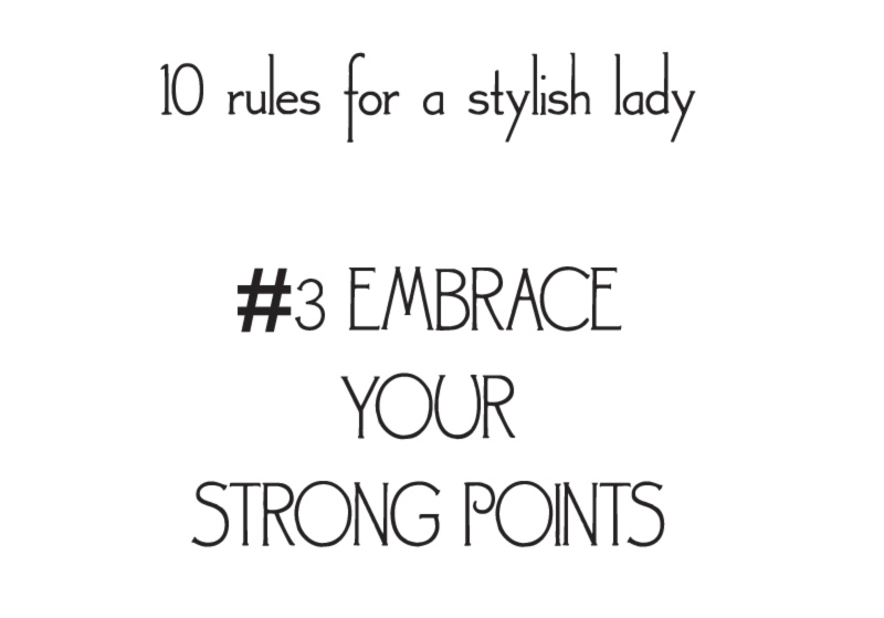 style rules for a stylish lady embrace strong