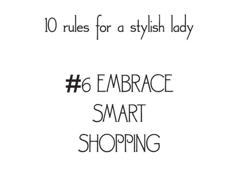 style rules for a stylish lady embrace smart
