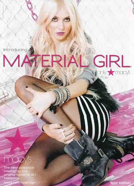 Taylor Momsen, Today's Material Girl