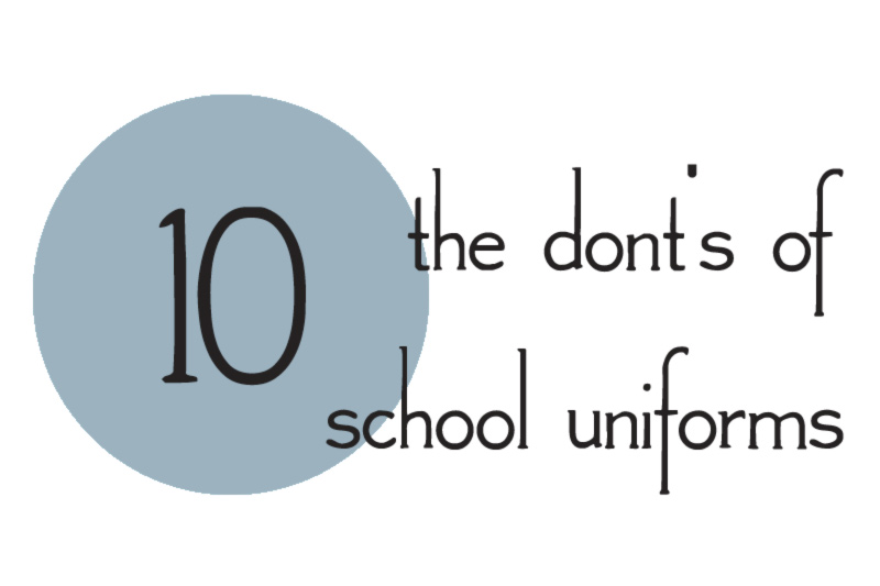 The 10 donts of men school uniforms