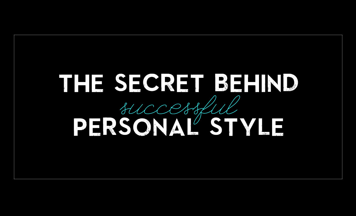 the secret behind personal style