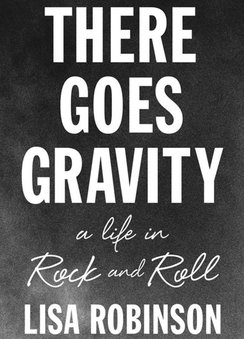 There Goes Gravity Lisa Robinson book