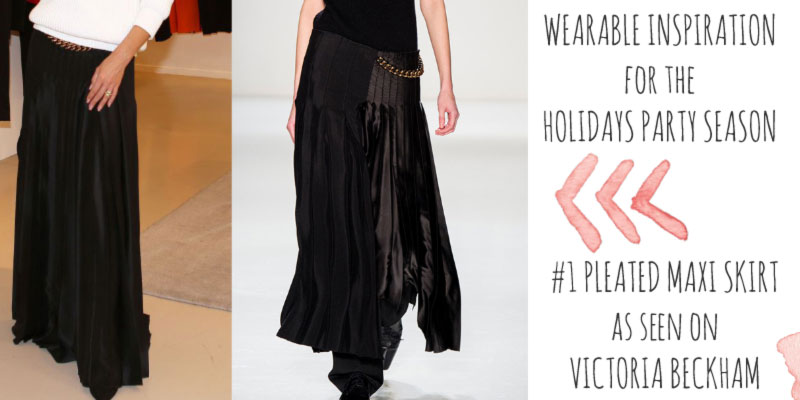 wearable Holidays Party idea Victoria Beckham maxi skirt